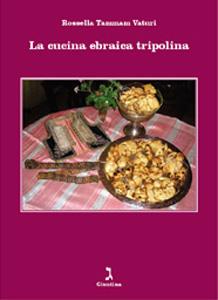 La Cucina Ebraica Tripolina La Giuntina Ebraismo A