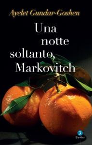 Una notte soltanto, Markovitch